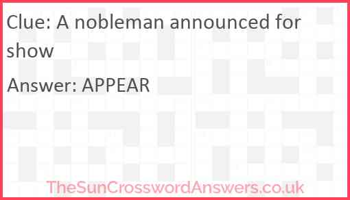 A nobleman announced for show Answer