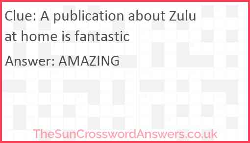 A publication about Zulu at home is fantastic Answer