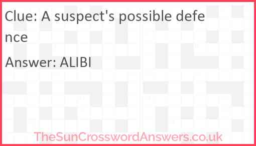 A suspect's possible defence Answer