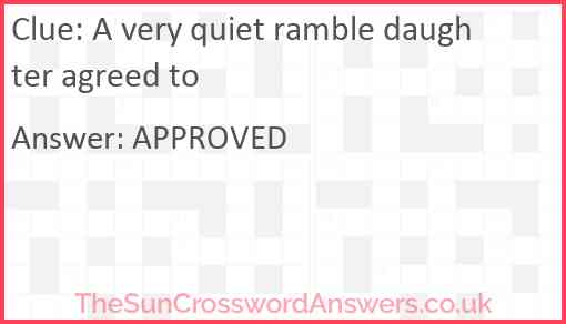 A very quiet ramble daughter agreed to Answer