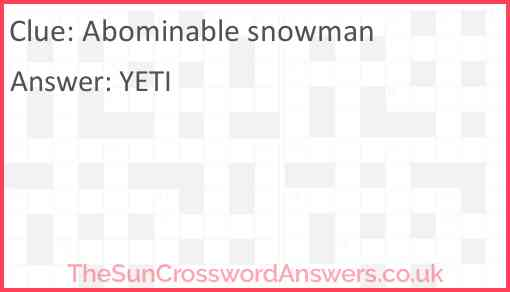 Abominable snowman Answer