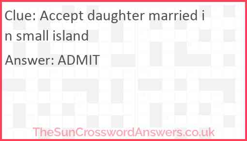 Accept daughter married in small island Answer
