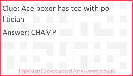 Ace boxer has tea with politician Answer