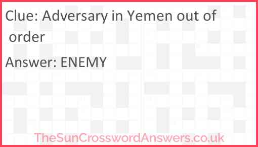 Adversary in Yemen out of order Answer