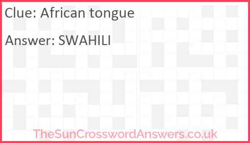 African tongue Answer