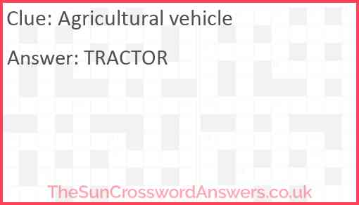 Agricultural vehicle Answer