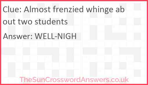 Almost frenzied whinge about two students Answer