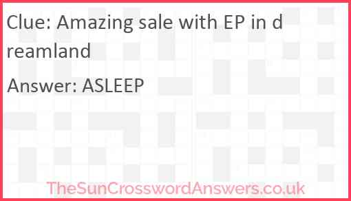 Amazing sale with EP in dreamland Answer