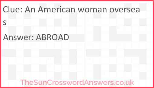 An American woman overseas Answer
