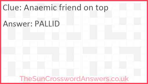 Anaemic friend on top Answer