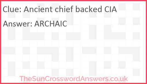 Ancient chief backed CIA Answer