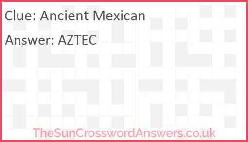 Ancient Mexican Answer