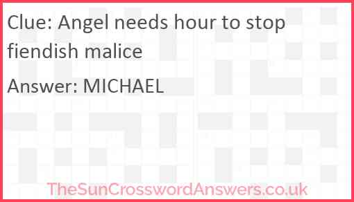 Angel needs hour to stop fiendish malice Answer