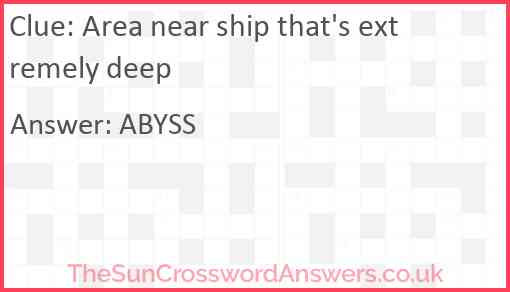 Area near ship that's extremely deep Answer