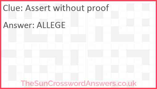 Assert without proof Answer