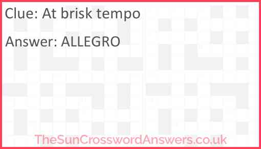 At brisk tempo Answer