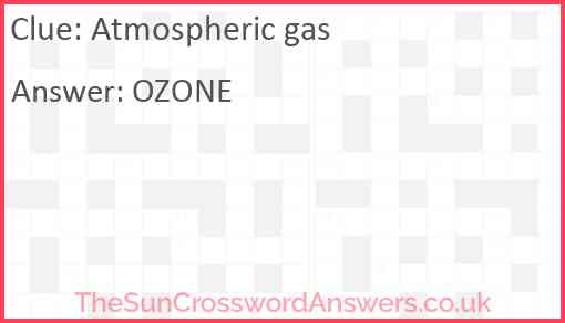 Atmospheric gas Answer