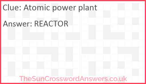 Atomic power plant Answer