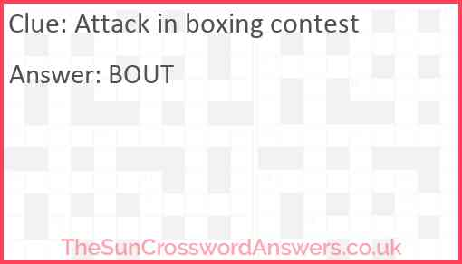 Attack in boxing contest Answer