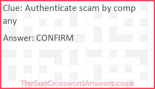 Authenticate scam by company Answer