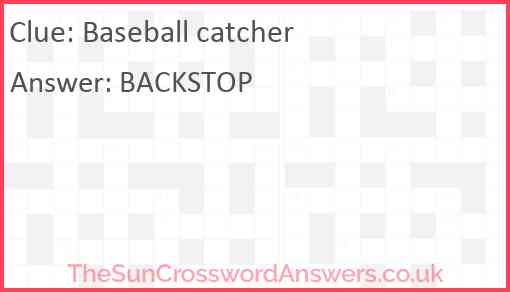 Baseball catcher Answer