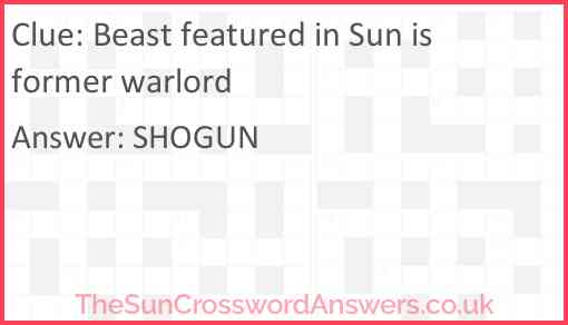 Beast featured in Sun is former warlord Answer