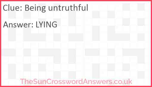 Being untruthful Answer