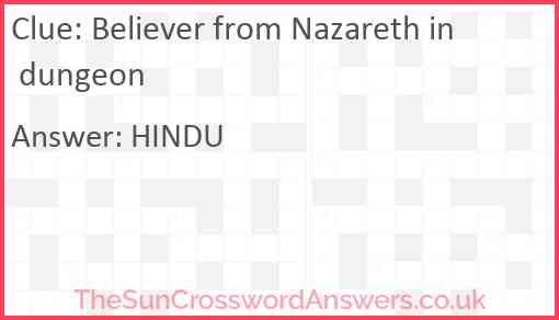 Believer from Nazareth in dungeon Answer