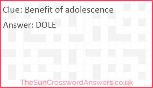 Benefit of adolescence Answer