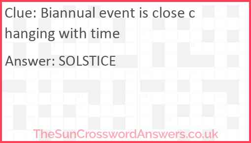Biannual event is close changing with time Answer