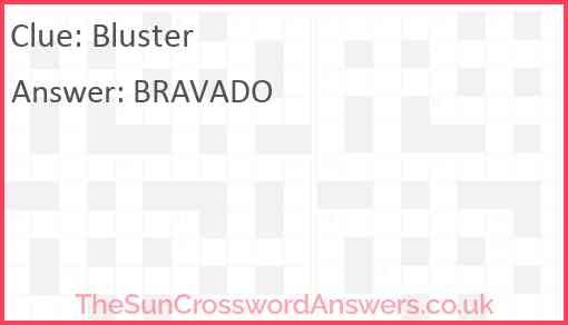 Bluster Answer
