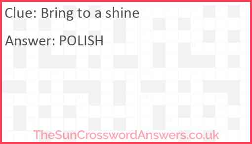 Bring to a shine Answer