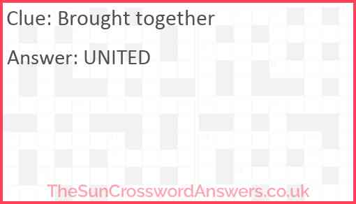 Brought together Answer