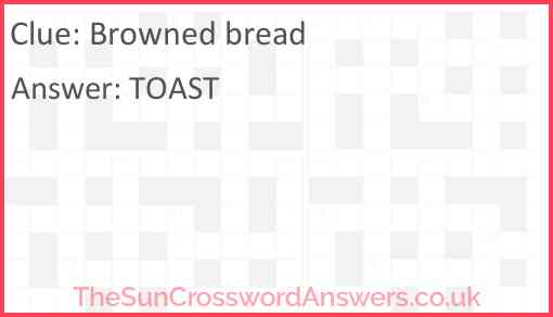 Browned bread Answer