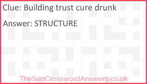 Building trust cure drunk Answer