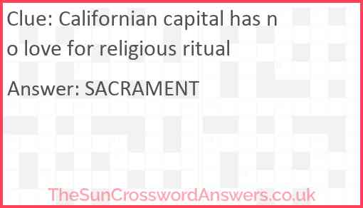 Californian capital has no love for religious ritual Answer
