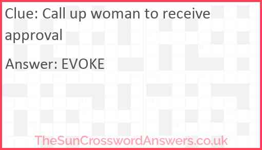 Call up woman to receive approval Answer