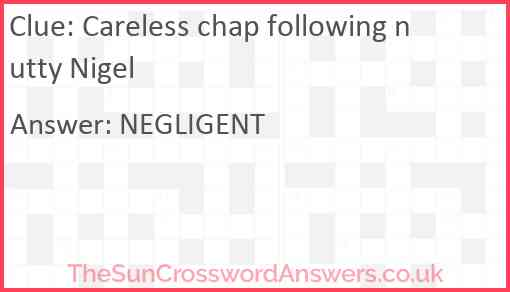 Careless chap following nutty Nigel Answer