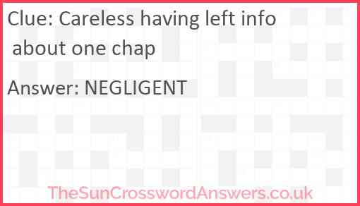 Careless having left info about one chap Answer