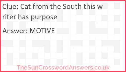Cat from the South this writer has purpose Answer