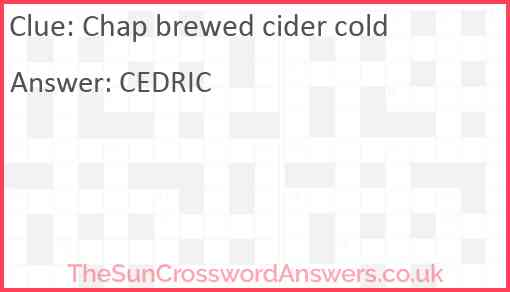 Chap brewed cider cold Answer