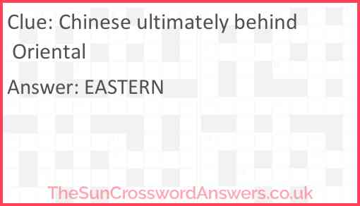 Chinese ultimately behind Oriental Answer