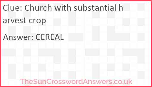 Church with substantial harvest crop Answer