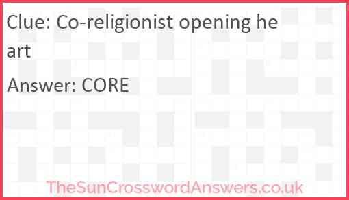 Co-religionist opening heart Answer