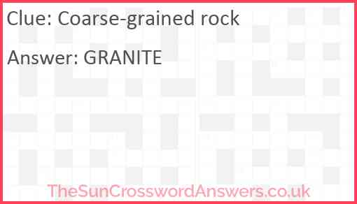 Coarse-grained rock Answer