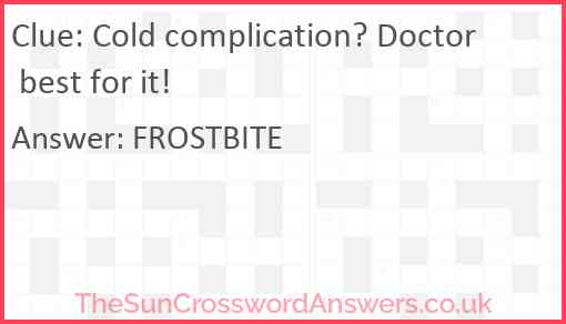 Cold complication? Doctor best for it! Answer