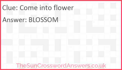 Come into flower Answer
