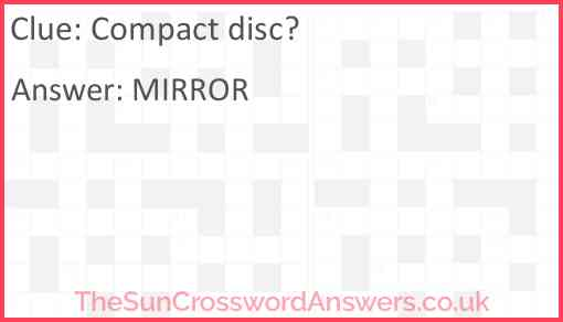 Compact disc? Answer