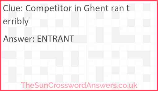 Competitor in Ghent ran terribly Answer