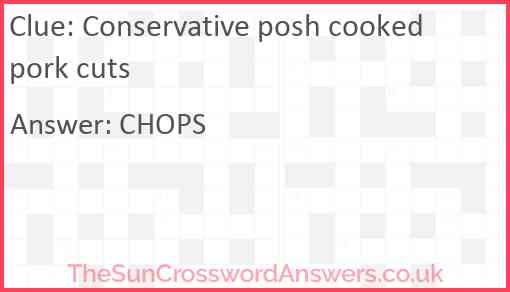 Conservative posh cooked pork cuts Answer